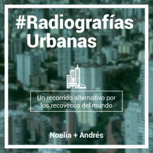 Radiografías Urbanas